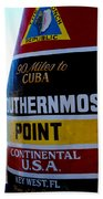 Only 90 Miles To Cuba Beach Towel