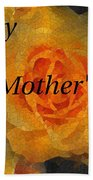 Orange You Lovely Mothers Day Beach Towel