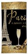 Paris Is Always A Good Idea - Audrey Hepburn Beach Towel