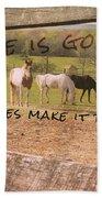 Pasture Friends Quote Beach Sheet