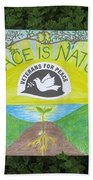 Peace Is Natural Beach Towel