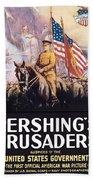 Pershing's Crusaders -- Ww1 Propaganda Beach Towel