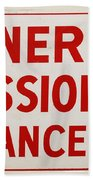 Phillies General Admission Sign From Connie Mack Stadium Beach Towel