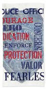 Police Inspirational 1 Beach Towel