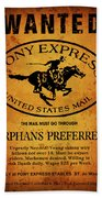 Pony Express Wanted Poster Beach Towel