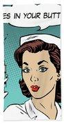 Pop Art Nurse Woman With A Needle And Speech Bubble Beach Sheet