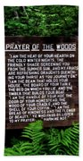 Prayer Of The Woods Beach Towel
