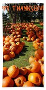 Pumpkin - Happy Thanksgiving Beach Towel