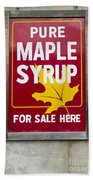 Pure Maple Syrup For Sale Here Sign Beach Towel