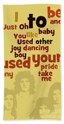 Queen. Can You Order The Lyrics? Dreamers Ball. Beach Towel