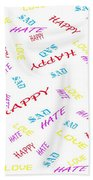 Quoted Emotions Beach Towel