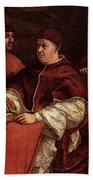 Raphael Pope Leo X With Cardinals Giulio De  Medici And Luigi De  Rossi Beach Towel
