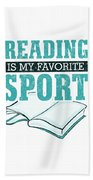 Reading Is My Favorite Sport Light Blue Beach Towel