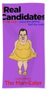 Real Candidates Of The Gop - Chris Christie - The Man-eater Beach Towel