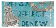 Relax Reflect Renew Beach Towel