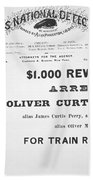 Reward Poster For The Arrest Of Oliver Perry Issued  Beach Towel