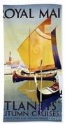 Royal Mail Atlantis Autumn Cruises Vintage Travel Poster Beach Towel