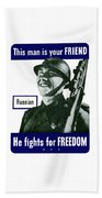 Russian - This Man Is Your Friend Beach Towel