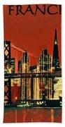 San Francisco Poster Beach Towel