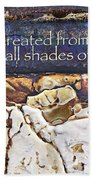 Shades Of Beauty Beach Towel by Kevyn Bashore