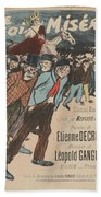 Sheet Music Le Roi Misere By Etienne Decrept And Leopold Gangloff, Performed By Mevisto Theophile Al Beach Towel