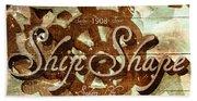Ship Shape 1908 Beach Towel