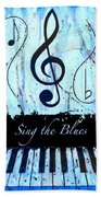 Sing The Blues Blue Beach Towel