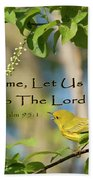 Sing To The Lord Beach Towel