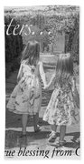 Sisters-black And White Beach Towel