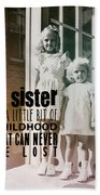 Sisters Quote Beach Sheet