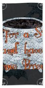 Sit For A Spell Beach Towel