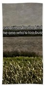 Snowy Egret Inspirational Quote Beach Towel