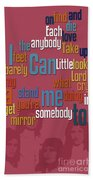 Somebody To Love. Queen. Typography Art. Gift For Music Fans Beach Towel