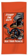 Stamp Em Out - Beat Your Promise Beach Towel