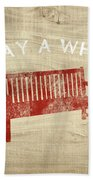 Stay A While- Art By Linda Woods Beach Towel by Linda Woods
