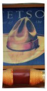 Stetson The Hat Of The West Signage Beach Towel