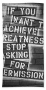 Stop Asking For Permission Bw Beach Towel