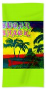 Sugar Shack Beach Towel