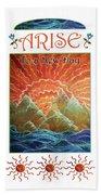 Sunrays - Arise New Day Beach Towel