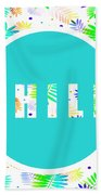 Take Time To Chill Beach Towel