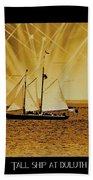 Tall Ship At Duluth Beach Towel
