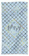 Text Art So Happy - Blue Beach Towel