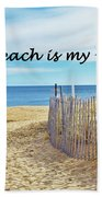 The Beach Is My Home Beach Towel