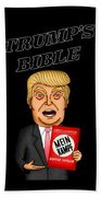 The Bible Of Trump Beach Towel