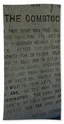 The Comstock Lode Marker Beach Towel