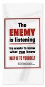 The Enemy Is Listening - Ww2 Beach Towel