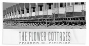 The Flower Cottages By Edward M. Fielding Beach Towel