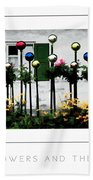 The Flowers And The Balls Poster Beach Towel