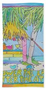 The Lower The Latitude Beach Towel