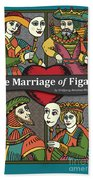 The Marriage Of Figaro Beach Towel